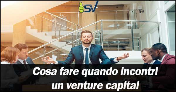 cosa-fare-quando-incontri-un-venture-capital