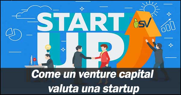 Come-un-venture-capital-valuta-una-startup