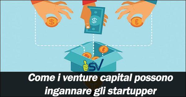 Come-i-venture-capital-possono-ingannare-gli-startupper