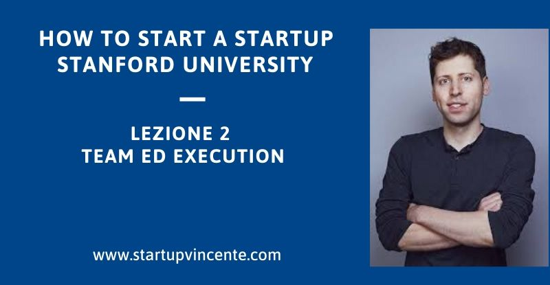 how-to-start-a-startup-lezione2