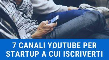 7-canali-youtube-per-startup