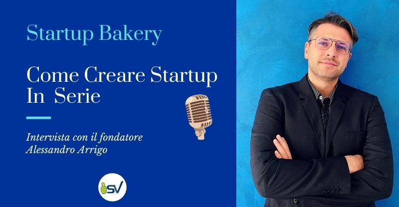 startup-bakery-come-creare-startup-in-serie